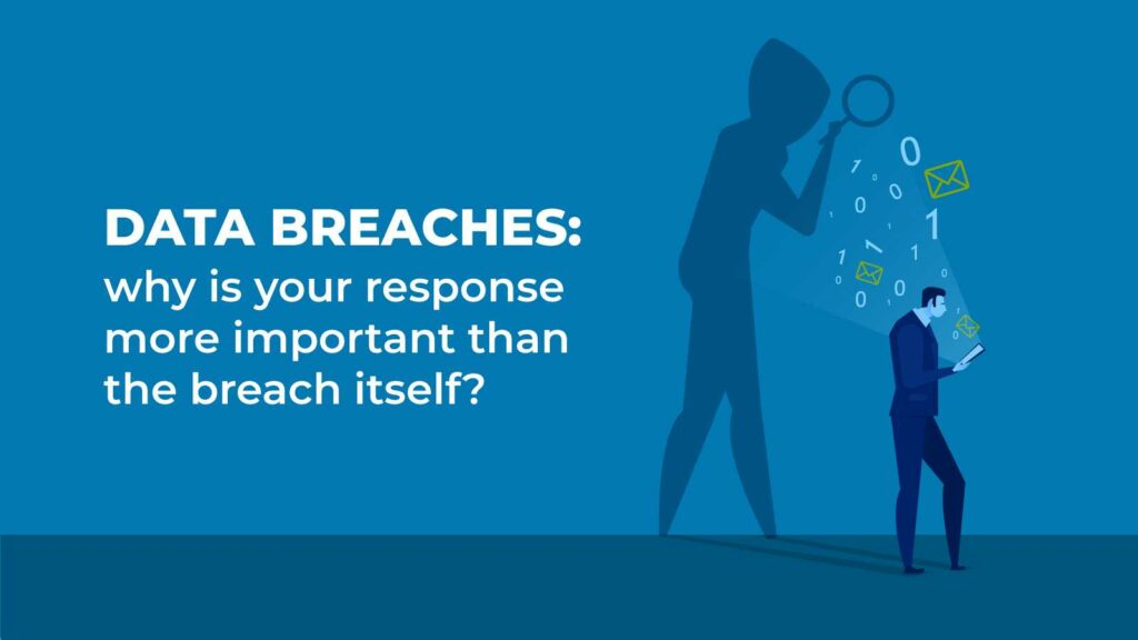 How to effectively respond to a data breach
