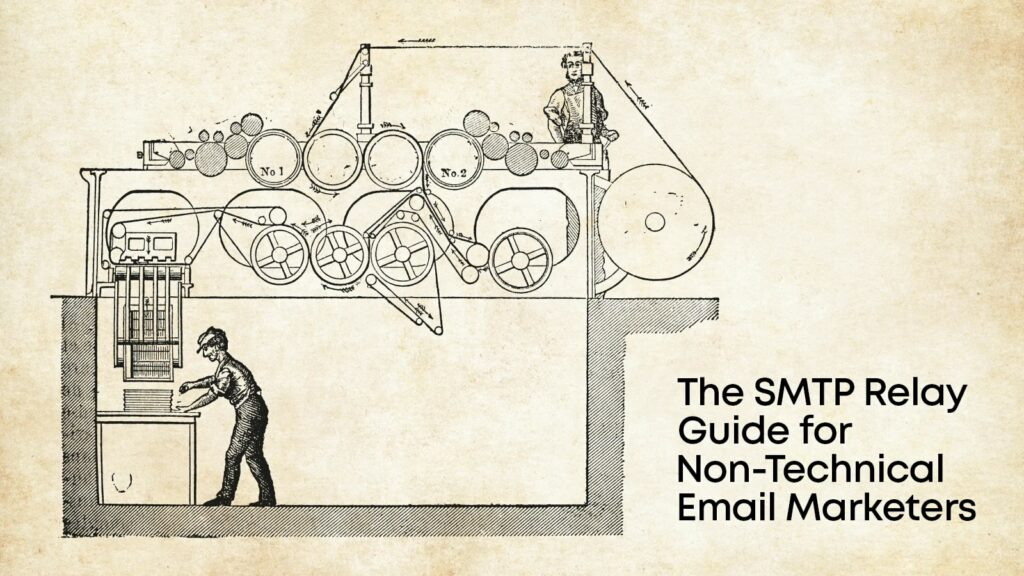 The complete SMTP relay guide for email marketers