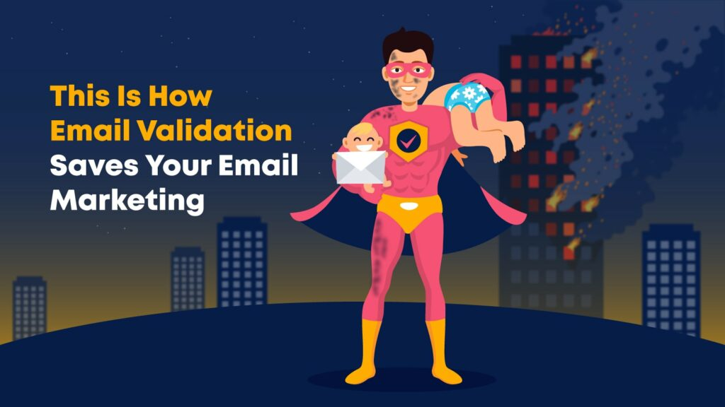How email validation saves your email operation