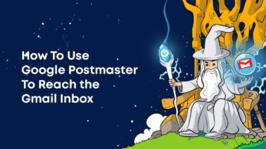 The Google Postmaster ultimate guide