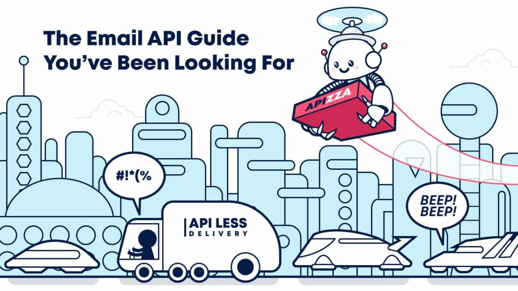 The email API guide for advanced marketers